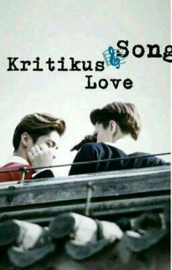 Kritikus Love Song (HunHan// ChanBaek)
