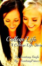 College Life (Updates Every Friday) by AcademyPrincess