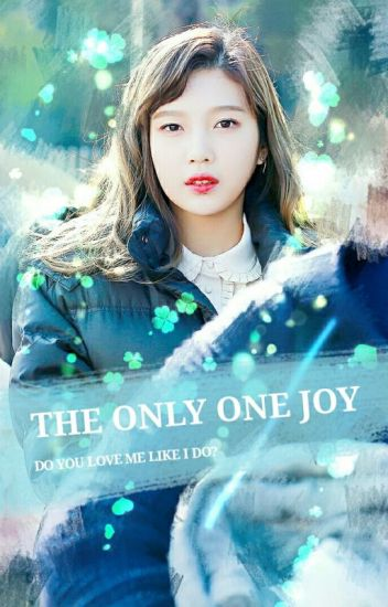 The Only One JOY