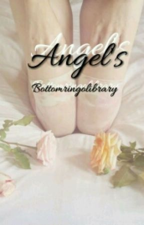 Angel's  by bottomringolibrary