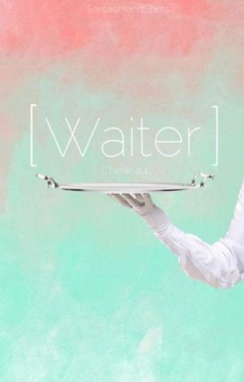 Waiter (Cherik AU)