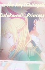 Nisekoi: (a Chitoge x Raku fanfic) Love is the key by CuteKawaii_Princess