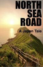 North Sea Road: a Japan Tale by NicholasQuill