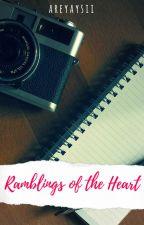 Ramblings of the Heart by areyaysii