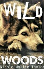 Wild Woods by puppieloverloved