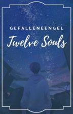 """""""Twelve Souls"""" [Zodiaco Yaoi] by GefalleneEngel"""