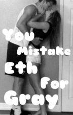 You Mistake Eth for Gray! by heyitsalka