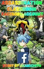 Assassination Classroom Facebook Account by Akanichiyu