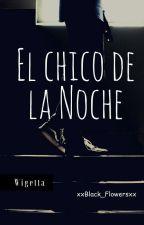El Chico De La Noche [Wigetta] #1 by xxThe_Joker_Ladyxx