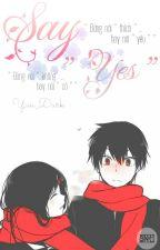 """[Drop] [ 12 chòm sao ] Say """"Yes"""" by Yuu_Dark"""