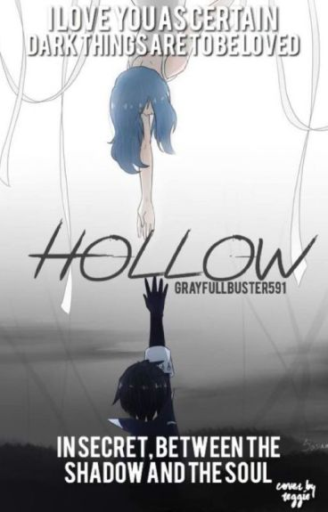 Hollow || Gruvia