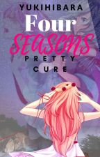 Four Seasons PrettyCure!  by YukiHibara