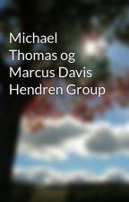 Michael Thomas og Marcus Davis Hendren Group by zucklee18
