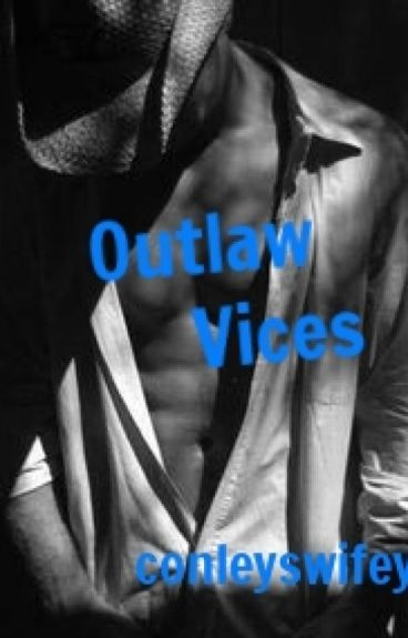 Outlaw Vices (third in The Crane Gang Series)manxman by conleyswifey