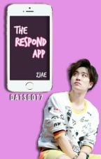 The Respond App | 2jae by datsgot7