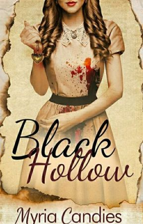 Black Hollow (WATTYS 2019) by MyriaCandies