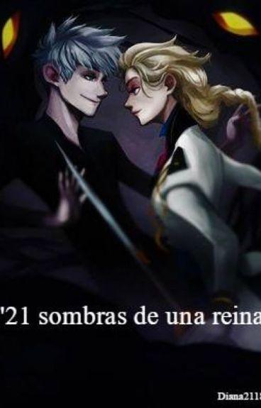 21 Sombras de una reina