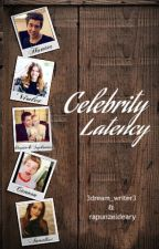 Celebrity Latency by 3dream_writer3