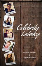 Celebrity Latency by 3dream_writer3