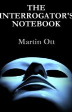 The Interrogator's Notebook - Lesson 1 Mapping the Body by MartinOtt