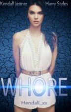 WHORE by hendall_xx