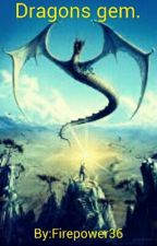 Dragons Gem by Firepower36