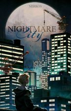 Nightmare City by Mirros