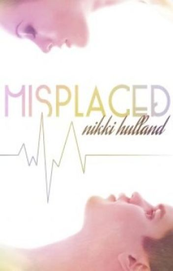 Misplaced (Completed)