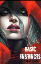 Basic Instincts  by ValeriBeatrix