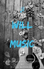 The Will of Music  by mariawithridge