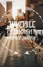 A Juvenile Delinquent  by K_Jamatia