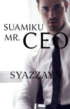 Suamiku Mr.CEO by syazzayn
