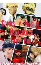 Comics Y Mas... De Miraculous Lady Bug by Scry_18