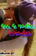 Eu E Meu Irmão by Robertall100