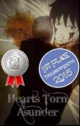 Hearts Torn Asunder ღ [Modern Naruto Story] by KraziiKawaiiXD
