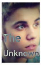 The Unknown (Justin Bieber Fanfic) [Dutch] by justinsmagiq