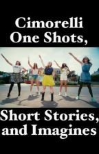 Cimorelli One Shots, Short Stories, and Imagines by cimfam159