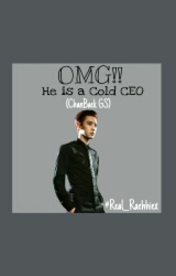 OMG!! He is a Cold CEO ( Chanbaek GS )