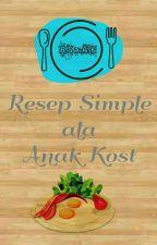 Resep Simple Anak Kost by kimitohka