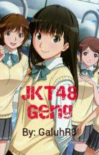 JKT48 Geng by GaluhR8