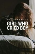 Girl Who Cried Boy by syafiafiffy