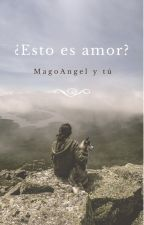 ¿Esto Es Amor? //Mago Y Tú// by Jackson_Schreave