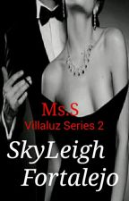 Villaluz Series 2: The Actress(Hunter Villaluz) by Ms_Shandria