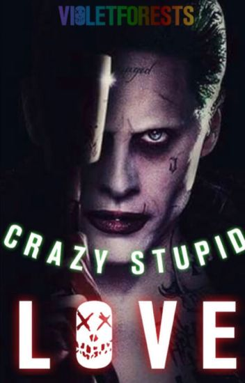 Crazy Stupid Love. (Joker)