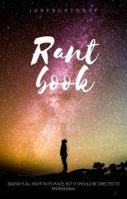 Rant Book d'une Sadique  by JuneBurton07