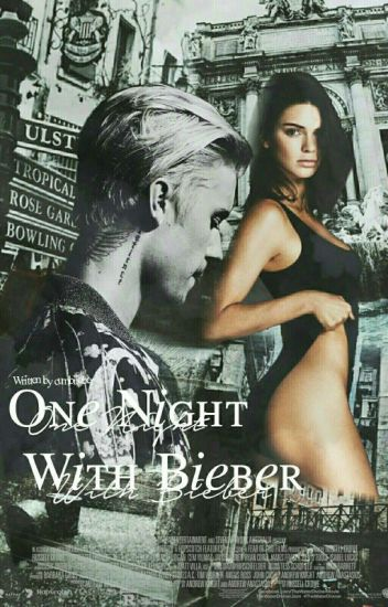 One Night With Bieber // JB [COMPLETED]