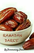 Ramadan Dares! by Shimmering_Stars97