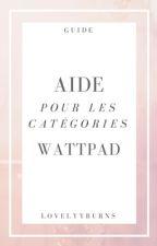 Aide pour les catégories Wattpad  by LovelyBurns