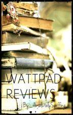 Wattpad Reviews: The Best of Wattpad by spiffing