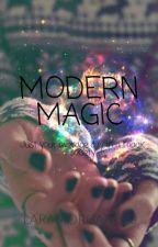 Modern Magic by laramorgan000